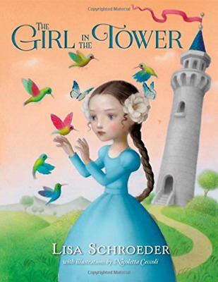 Schroeder Lisa/ Ceccoli Nic...-The Girl In The Tower  (US IMPORT)  HBOOK NEW