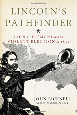 Bicknell John-Lincoln`S Pathfinder  (US IMPORT)  HBOOK NEW