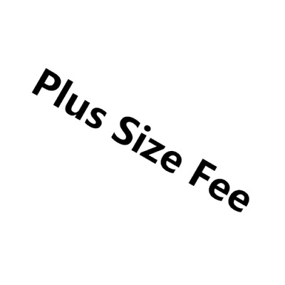 Plus size fee Customize plus size fee