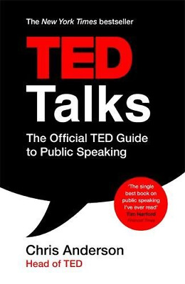 TED Talks: The official TED guide to public speaking (Paperback) New Book