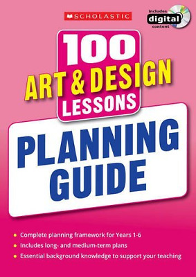 100 Art & Design Lessons: Planning Guide (100 Lessons - New (Paperback) New Book
