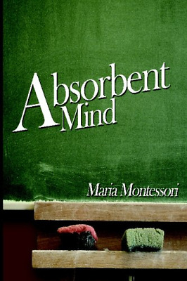 The Absorbent Mind (Paperback) New Book