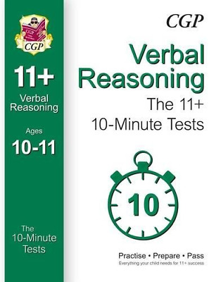 10-Minute Tests for 11+ Verbal Reasoning Ages 10-11 (for GL (Paperback) New Book