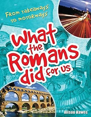 What the Romans did for us: Age 7-8, Below Average Readers  (Paperback) New Book