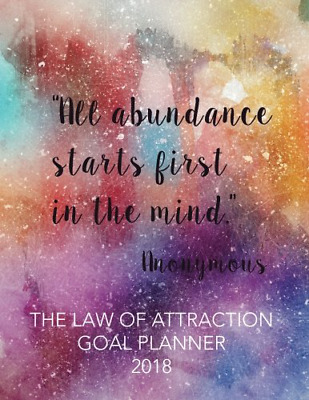 """The Law of Attraction Goal Planner 2018: 8.5"""" x 11""""Law Of A (Paperback) New Book"""