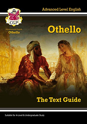 A-level English Text Guide - Othello (CGP A-Level English) (Paperback) New Book