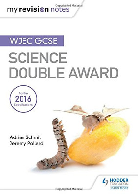 My Revision Notes: WJEC GCSE Science Double Award (Paperback) New Book