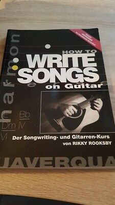 How to Write Songs on Guitar - Exklusive Erstausgabe