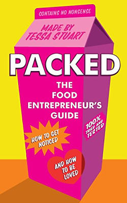 Packed - The Food Entrepreneur's Guide: How to Get Noticed  (Paperback) New Book