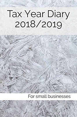 Tax Year Diary 2018/2019: For small businesses (Paperback) New Book