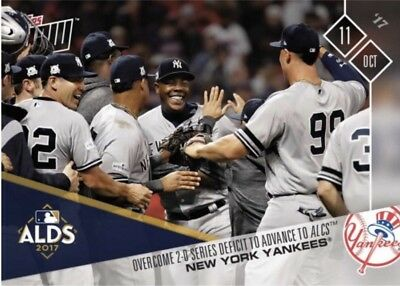 2017 Topps Now #749 New York Yankees Defeat Indians In Alds To Advance To Alcs