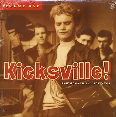 Various - Kicksville! Vol.1 - Raw Rockabilly Acetates (LP) - Vinyl Rock & Roll