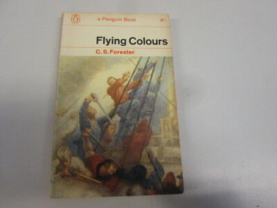 Acceptable - Flying Colours - Forester, C.S 1967-01-01 Pages tanned. Wear/markin