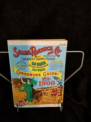 1970 Reprint of FALL 1900 SEARS ROEBUCK AND CO. CONSUMERS GUIDE Catalog