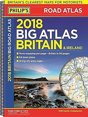 Philip's 2018 Big Road Atlas Britain and Ireland - Spiral A3: (Spiral binding...