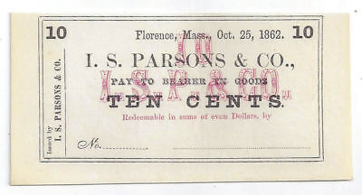 1862 I. S. Parsons & Co., Florence, Ma - 10 Cent Obsolete Remainder Note