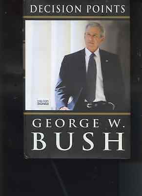 GEORGE W BUSH signed hardcover DECISIONS POINTS  book