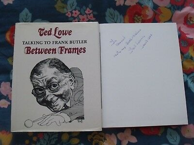 Ted Lowe. Between Frames. Hardback. 1St Ed: ++++Signed++++