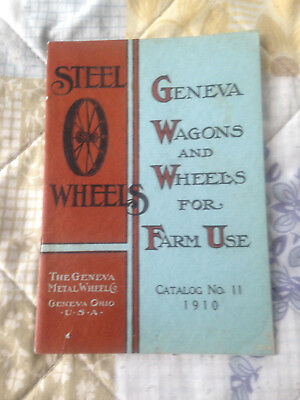 1910 Catalog GENEVA WAGONS AND WHEELS Ohio Steel Wheels Farming Implements