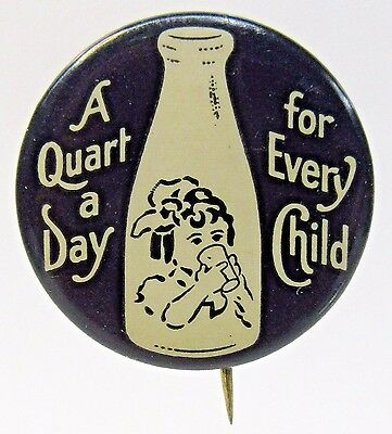 1930's A QUART A DAY FOR EVERY CHILD milk dairy pinback button  +