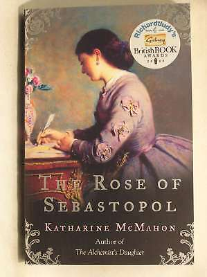 The Rose Of Sebastopol, Katharine McMahon, New Book