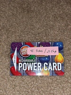 Dave and Busters Powercard / Power Card with 45 Tickets and 0.2 Chips