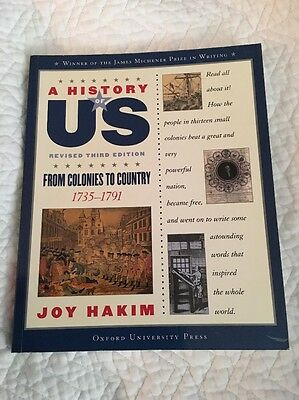 A History of US: From Colonies To Country 1735-1791 3 by Joy Hakim (2007,...