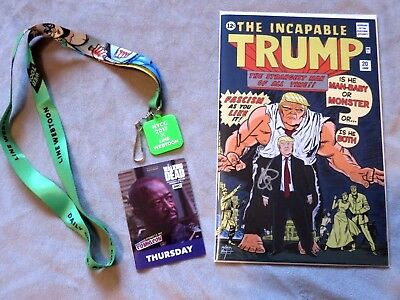 Incapable Trump #1**Signed**-2017 NY Comic Con-Only 200 Made! W/Badge/Lanyard!