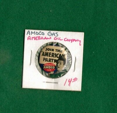 Amoco Oil Pin .......... Join The America Party
