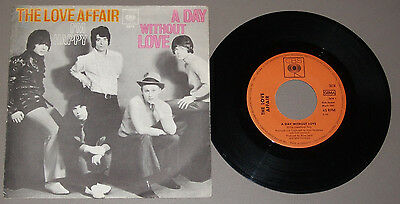 """The Love Afair   Single 7""""-Vinyl   """"a Day Without Love/i`m Happy"""" 1968"""