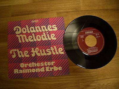 "***AMIGA 456170***7""***Raimond Erbe***Dolannes Melodie / The Hustle***1975***"