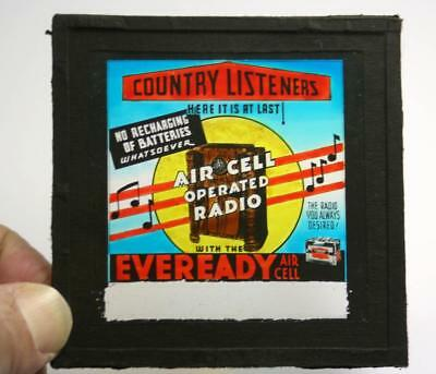 Vintage 1930's GLASS SLIDE Cinema Advert- EVEREADY AIR-CELL BATTERY for RADIOS