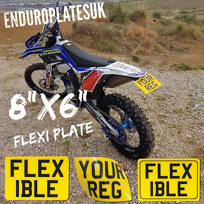 "FLEXIBLE 8x6"" SHOW NUMBER PLATE OFF ROAD KTM EXC ENDURO MOTORCYCLE FLEXI REG"