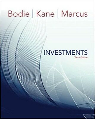 Investments by Bodie, Kane and Marcus 10th International Softcover Ed Same Book