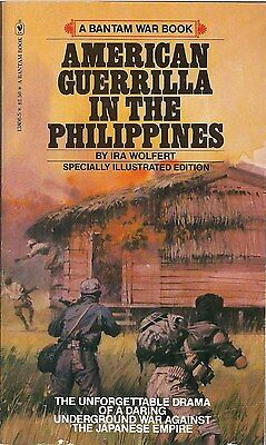 American Guerrilla in the Philippines by Ira Wolfert