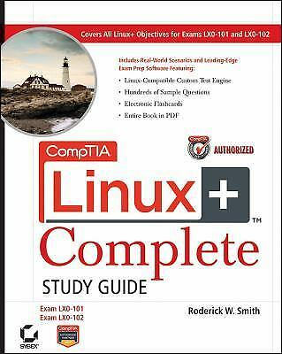CompTIA Linux+ Complete Study Guide Authorized Courseware: Exams LX0-101 and LX