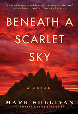 Beneath a Scarlet Sky: A Novel by Mark Sullivan New Paperback Book