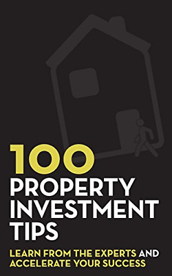 100 Property Investment Tips: Learn from the experts New Paperback Book