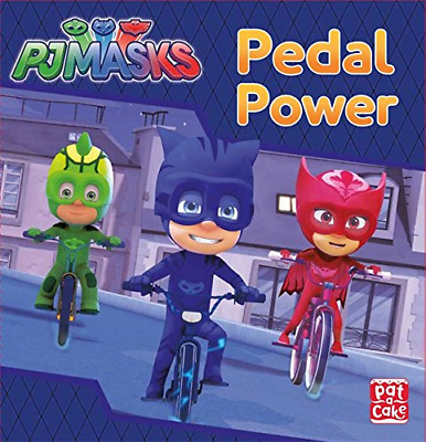 Pedal Power: A PJ Masks story book by PJ Masks New Hardcover Book