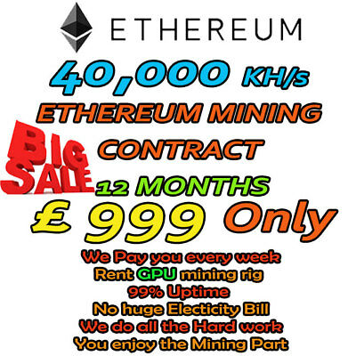 40 MH/s ETHEREUM-MINING CONTRACT 12 MONTHS - RUN MINING RIG TODAY! *LIMITED* UK