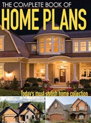 The Complete Book of Home Plans: Today's Most Stylish Home Collection by Had, I