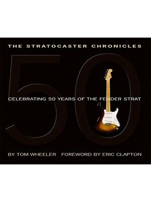 The Stratocaster Chronicles. Guitar Book