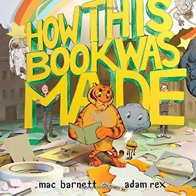 Barnett Mac/ Rex Adam (Ilt)-How This Book Was Made  (US IMPORT)  HBOOK NEW