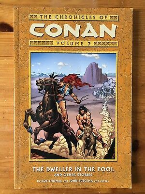 The Chronicles of Conan - Volume 7 - The Dweller in the Pool - Dark Horse 1st Ed