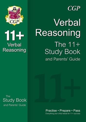 11+ Verbal Reasoning Study Book and Parents' Guide (for GL & Other Test Provider