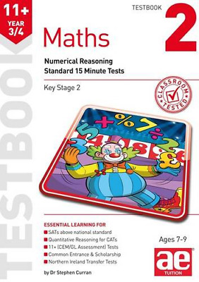 11+ Maths Year 3/4 Testbook 2: Standard 15 Minute Tests 2016
