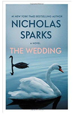 The Wedding by Nicholas Sparks (2018, Paperback)