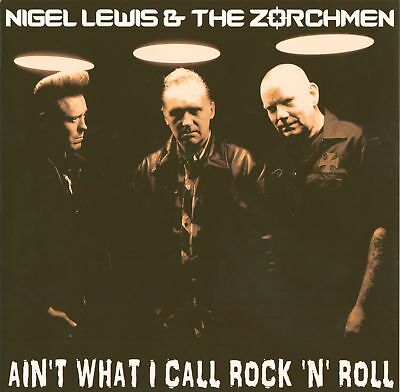 Nigel Lewis & The Zorchmen - Ain't What I Call Rock'n'Roll - Vinyl Psychobilly