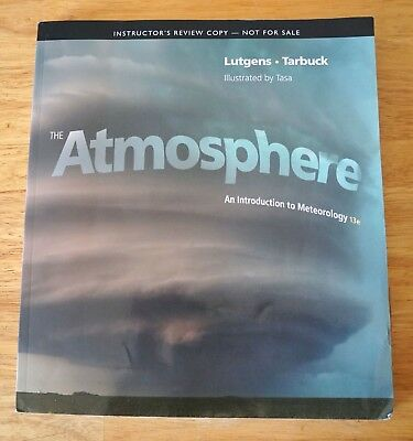 Meteorology an introduction to the wonders of the weather the atmosphere an introduction to meteorology lutgens tarbuck 13th thirteenth ed fandeluxe Choice Image