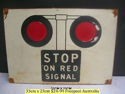 Stop On Red Signal Tin Sign   For Your Train Room Free Postage Australia
